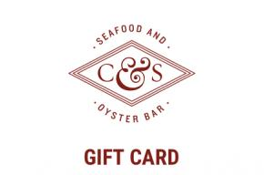 C&S Seafood & Oyster Bar Physical Gift Card Image