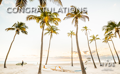 """eGift Card image of the beach and palm trees with the text """"Congratulations"""" and the Hyde Beach House logo"""